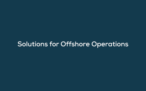 On-Demand Webinar.Solutions for Offshore Operations
