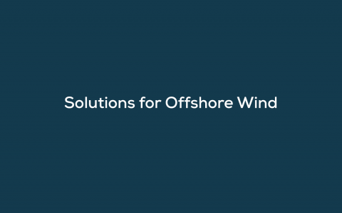On-Demand Webinar.Solutions for Offshore Wind
