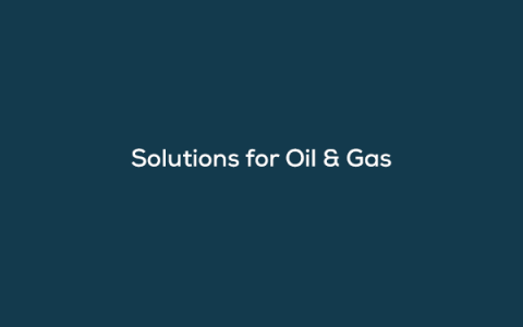 On-Demand Webinar.Solutions for Oil & Gas